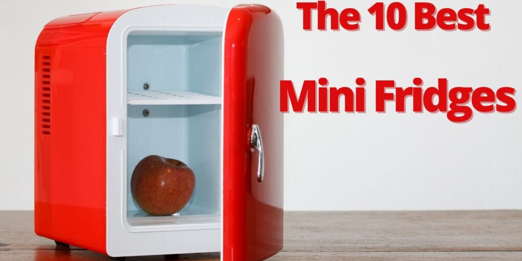 The 10 Best Mini Fridges 2020 - Cheap Small Refrigerator